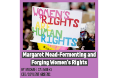 Margaret Mead--Fermenting and Forging Women's Rights